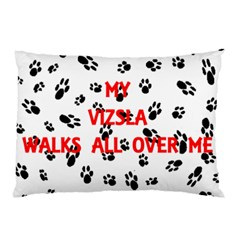 My Vizsla Walks On Me  Pillow Case (Two Sides)