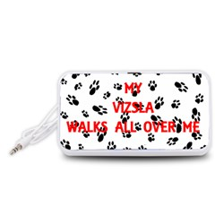 My Vizsla Walks On Me  Portable Speaker (White)