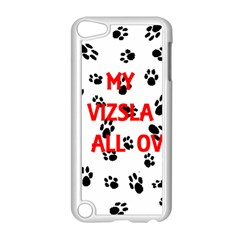 My Vizsla Walks On Me  Apple iPod Touch 5 Case (White)