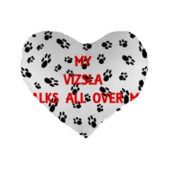 My Vizsla Walks On Me  Standard 16  Premium Heart Shape Cushions