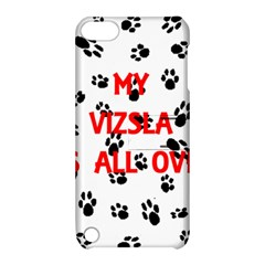 My Vizsla Walks On Me  Apple iPod Touch 5 Hardshell Case with Stand