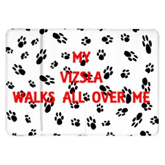 My Vizsla Walks On Me  Samsung Galaxy Tab 8.9  P7300 Flip Case