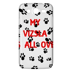 My Vizsla Walks On Me  Samsung Galaxy Mega 5.8 I9152 Hardshell Case