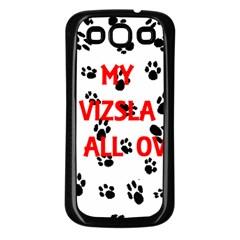 My Vizsla Walks On Me  Samsung Galaxy S3 Back Case (Black)