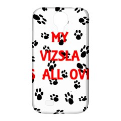 My Vizsla Walks On Me  Samsung Galaxy S4 Classic Hardshell Case (PC+Silicone)