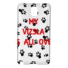 My Vizsla Walks On Me  Samsung Galaxy Note 3 N9005 Hardshell Case