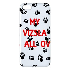 My Vizsla Walks On Me  iPhone 5S/ SE Premium Hardshell Case