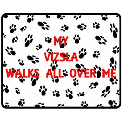 My Vizsla Walks On Me  Double Sided Fleece Blanket (Medium)