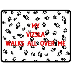My Vizsla Walks On Me  Double Sided Fleece Blanket (Large)
