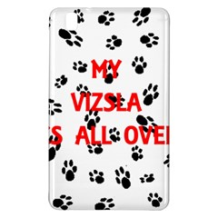 My Vizsla Walks On Me  Samsung Galaxy Tab Pro 8.4 Hardshell Case