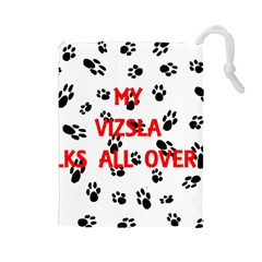 My Vizsla Walks On Me  Drawstring Pouches (Large)