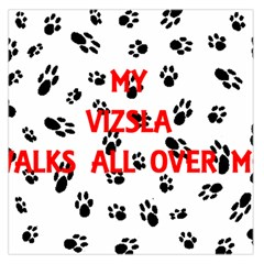 My Vizsla Walks On Me  Large Satin Scarf (Square)