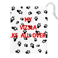 My Vizsla Walks On Me  Drawstring Pouches (XXL)