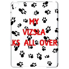 My Vizsla Walks On Me  Apple iPad Pro 9.7   Hardshell Case
