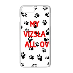 My Vizsla Walks On Me  Apple iPhone 7 Plus White Seamless Case