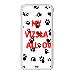 My Vizsla Walks On Me  Apple iPhone 7 Seamless Case (White)