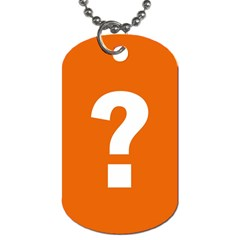 Question Mark Dog Tag (Two Sides)