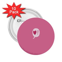 Valentines Pink Day Copy 2.25  Buttons (10 pack)