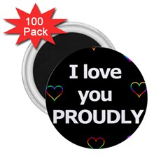 Proudly love 2.25  Magnets (100 pack)