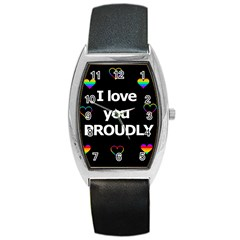 Proudly love Barrel Style Metal Watch