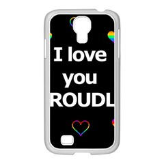 Proudly love Samsung GALAXY S4 I9500/ I9505 Case (White)