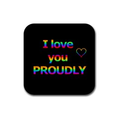 I love you proudly Rubber Coaster (Square)