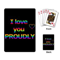 I love you proudly Playing Card