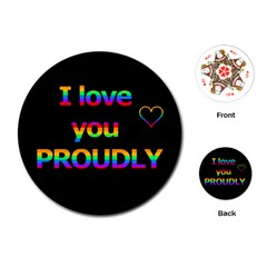 I love you proudly Playing Cards (Round)