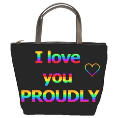 I love you proudly Bucket Bags