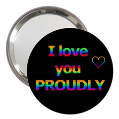 I love you proudly 3  Handbag Mirrors