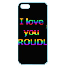 I love you proudly Apple Seamless iPhone 5 Case (Color)