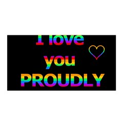 I love you proudly Satin Wrap