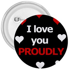 I love you proudly 3  Buttons