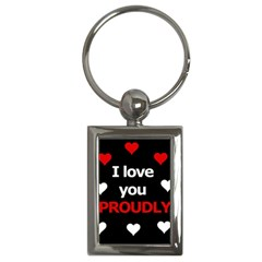 I love you proudly Key Chains (Rectangle)