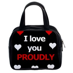 I love you proudly Classic Handbags (2 Sides)