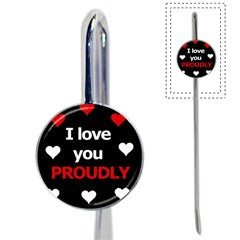 I love you proudly Book Mark