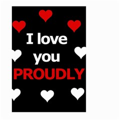 I love you proudly Large Garden Flag (Two Sides)