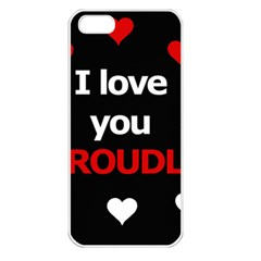 I love you proudly Apple iPhone 5 Seamless Case (White)