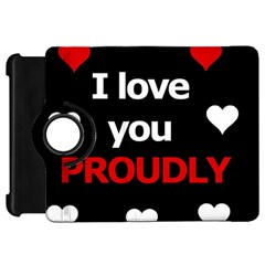 I love you proudly Kindle Fire HD 7