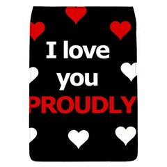 I love you proudly Flap Covers (S)
