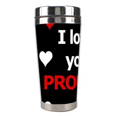 I love you proudly Stainless Steel Travel Tumblers