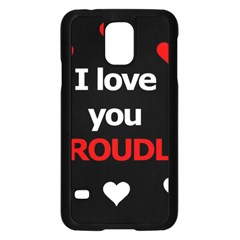 I love you proudly Samsung Galaxy S5 Case (Black)