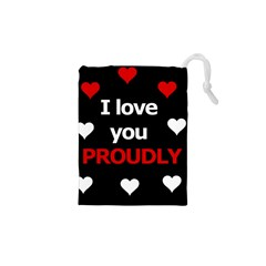 I love you proudly Drawstring Pouches (XS)