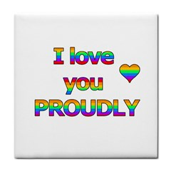 I love you proudly 2 Tile Coasters