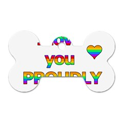 I love you proudly 2 Dog Tag Bone (Two Sides)