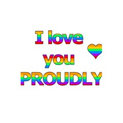 I love you proudly 2 5.5  x 8.5  Notebooks