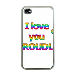 I love you proudly 2 Apple iPhone 4 Case (Clear)