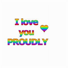 I love you proudly 2 Large Garden Flag (Two Sides)