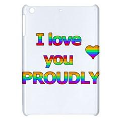 I love you proudly 2 Apple iPad Mini Hardshell Case