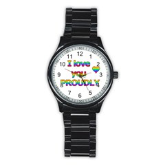 I love you proudly 2 Stainless Steel Round Watch
